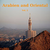 Arabien and Oriental Volume 2 by Various Artists