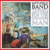 Anthem For The Common Man by Battlefield Band