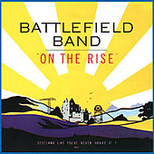 On The Rise by Battlefield Band