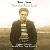 That Far Away Land by Thomas Fraser