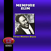 Three Women Blues by Memphis Slim