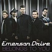 Belongs To You by Emerson Drive