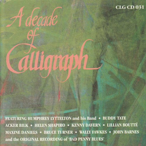 A Decade of Calligraph by Various Artists