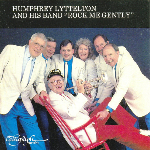 Rock Me Gently by Humphrey Lyttelton