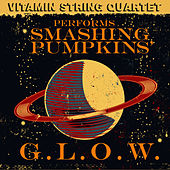 Vitamin String Quartet Performs Smashing Pumpkin's G.L.O.W. by Vitamin String Quartet