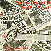 Days Like This by Danny Bryant's RedEyeBand