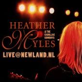 Live@Newland.nl by Heather Myles