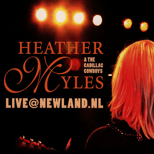 Live@Newland.nl by Heather Myles