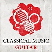 Classical Music - Guitar by Various Artists