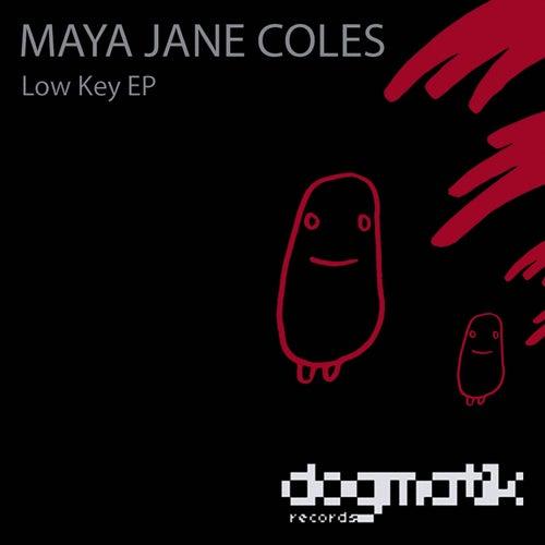 Low Key EP by Maya Jane Coles