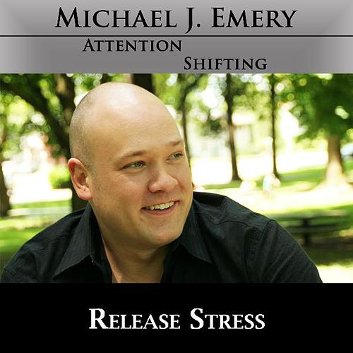 Release Stress and Anxiety With Nlp and Hypnosis by Michael J. Emery