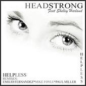 Helpless Ft, Shelley Harland by Headstrong
