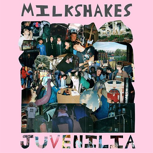 Juvenilia by The Milkshakes
