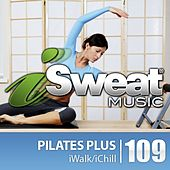 iSweat Fitness Music Vol. 109: Pilates Plus (100 BPM for Pilates, Yoga, Elliptical, Stretching, Massage, Mind-Body) by Various Artists