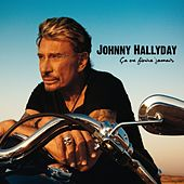 Ca Ne Finira Jamais by Johnny Hallyday
