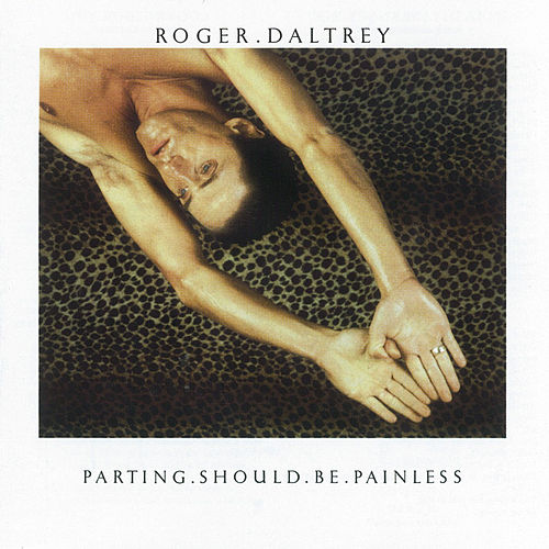 Parting Should Be Painless by Roger Daltrey