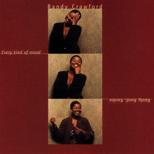 Every Kind Of Mood - Randy, Randi, Randee by Randy Crawford