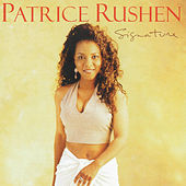 Signature by Patrice Rushen