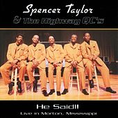 He Said! by Spencer Taylor & The Highway Qcs