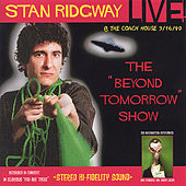 Stan Ridgway: Live! Beyond Tomorrow! 1990 @ the Coach House, Ca. by Stan Ridgway