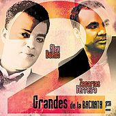 2 Grandes de la Bachata Vol. 2 by Various Artists