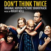 Don't Think Twice (Original Motion Picture Soundtrack) by Various Artists
