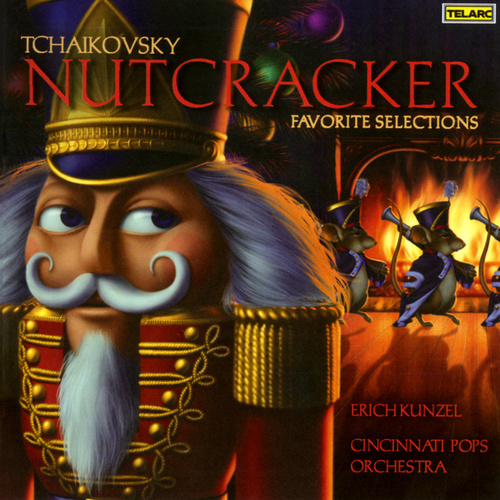 Tchaikovsky: Nutcracker - Favorite Selections by Erich Kunzel