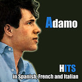 Hits in Spanish, French and Italian by Salvatore Adamo