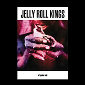 Off Yonder Wall by Jelly Roll Kings