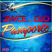 Pasaporte by 2nyce