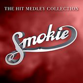 The Hit Medley Collection by Smokie