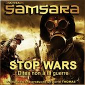 Samsara (Stop Wars) [Dites non à la guerre] by David Thomas
