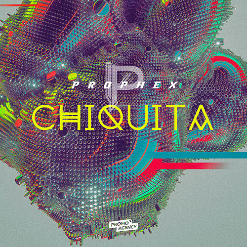 Chiquita by Prophex