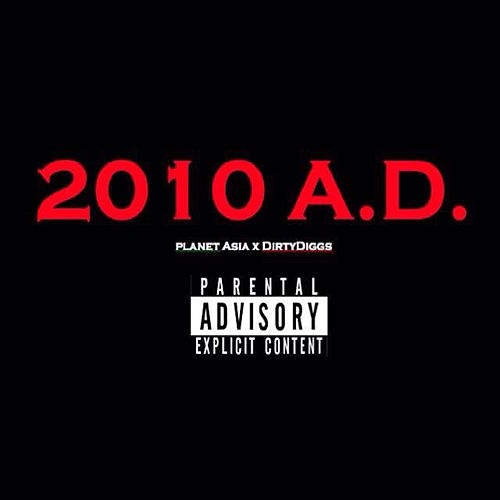 2010 A. D. by Planet Asia