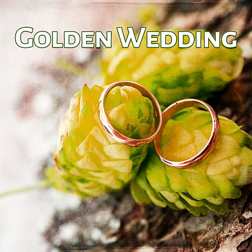 Golden Wedding – Instrumental Music for Wedding Dinner, Gentle Jazz for Special Dinner by Gold Lounge