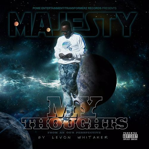 My Thoughts (From an Og's Perspective) by Majesty