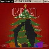 I Saw Daddy Kissing Santa Claus by Carmel
