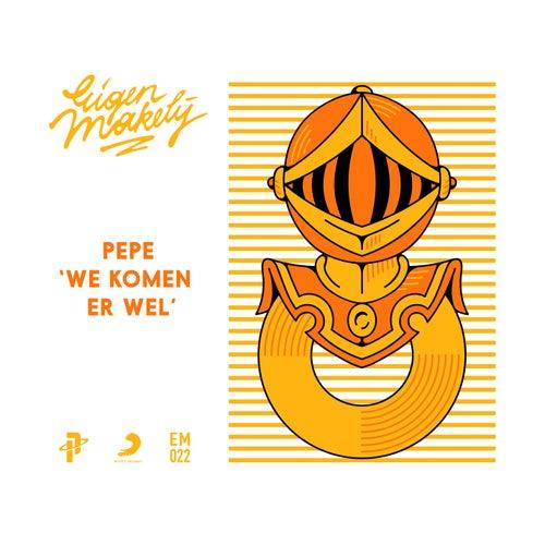 We Komen Er Wel by Pepe