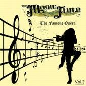 The Famous Operas - The Magic Flute, Vol. 2 by Compagnia Coro Teatro Lirico D'Europa