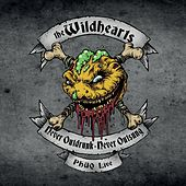 Never Outdrunk, Never Outsung - Phuq Live by The Wildhearts