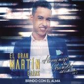 Brindo Con El Alma by El Gran Martín Elías