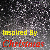 Inspired By Christmas by Various Artists