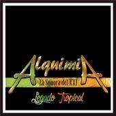 Alquimia la Sonora Del XXI: Legado Tropical by Various Artists