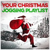 Your Christmas Jogging Playlist by Various Artists