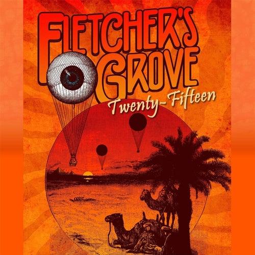 Twenty Fifteen by Fletcher's Grove