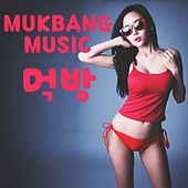 Mukbang Music by Various Artists