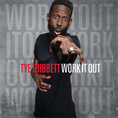 Work It Out by Tye Tribbett