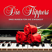 Drei Rosen für die Ewigkeit by Die Flippers