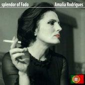 Splendor of Fado von Amalia Rodrigues