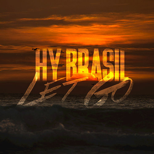 Let Go by Hybrasil